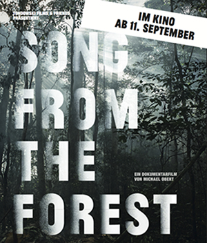 "ETHNOLOGIE UND FILM: DOKUMENTARFILM ""SONG FROM THE FOREST"""